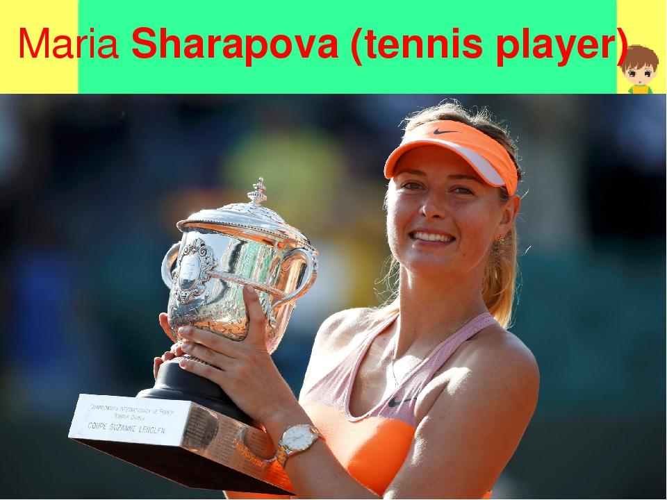 MariaSharapova (tennis player)