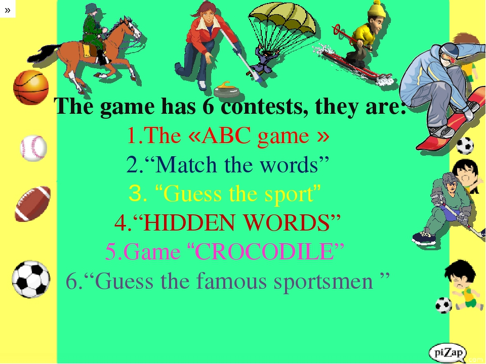 """» The game has 6 contests, they are: The «ABC game » """"Match the words"""" """"Guess..."""
