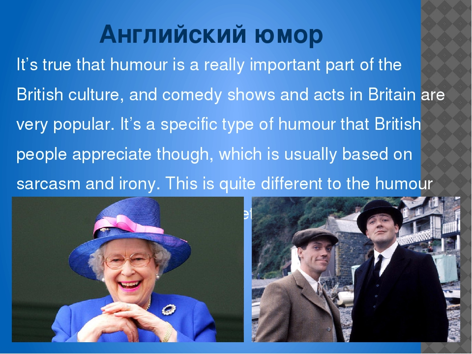 the significant elements in the british sense of humor Culture humour a sense of humour (ame humor), an ability to see the funny side of life, is considered essential by most british and american people everyone needs to be able to laugh at themselves sometimes, and to recognize that the situation they are in may look funny to others.