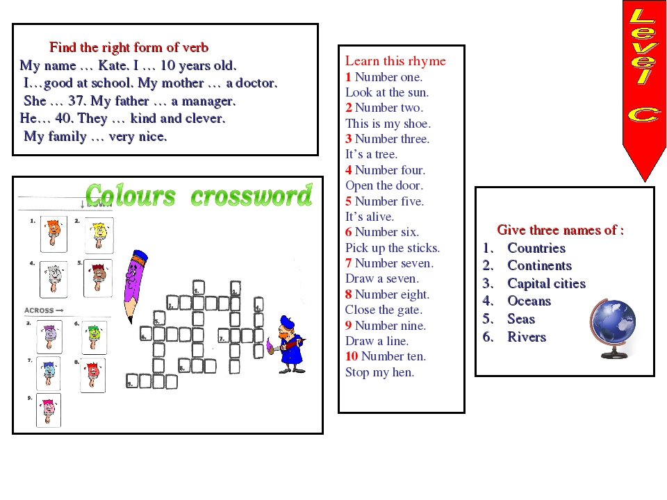 Find the right form of verb My name … Kate. I … 10 years old. I…good at scho...