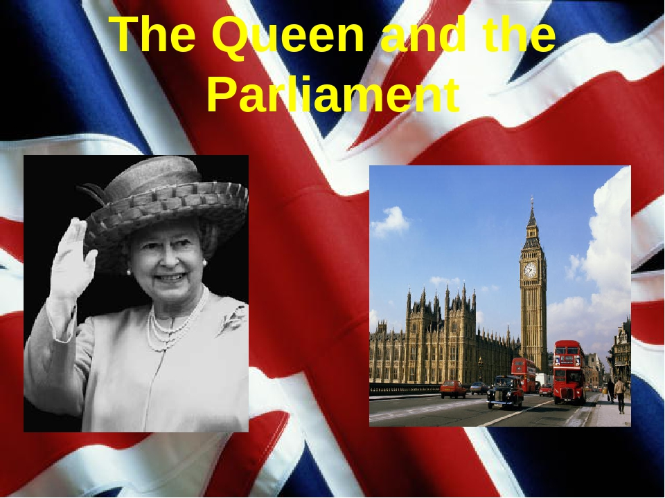 The Queen and the Parliament