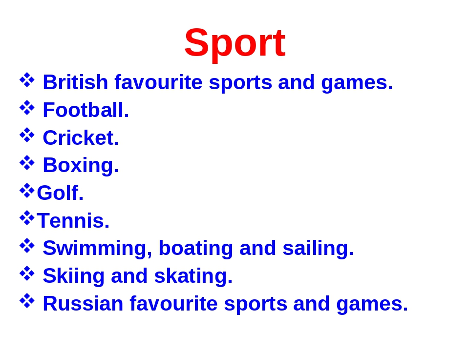 Sport British favourite sports and games. Football. Cricket. Boxing. Golf. Te...