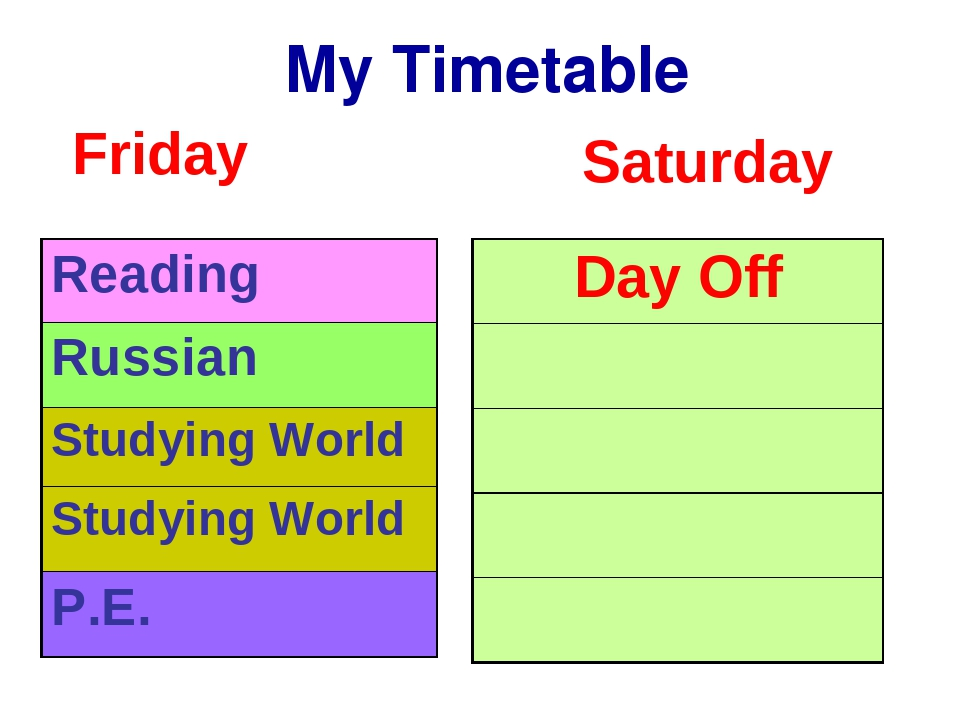My Timetable Friday Saturday Reading Russian Studying World Studying World P...