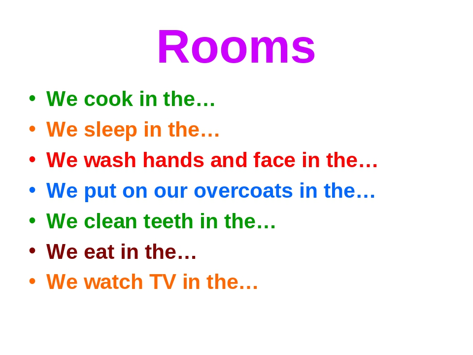 Rooms We cook in the… We sleep in the… We wash hands and face in the… We put...