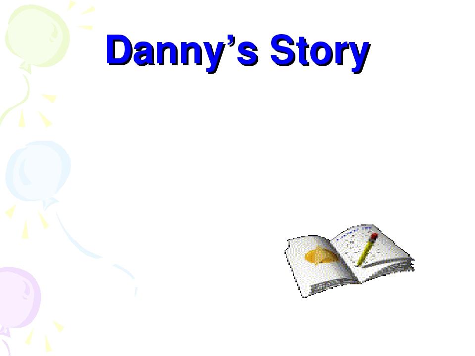 Danny's Story