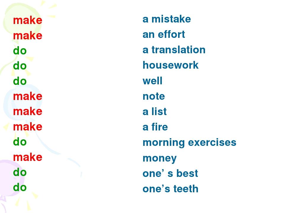 make make do do do make make make do make do do a mistake an effort a transla...