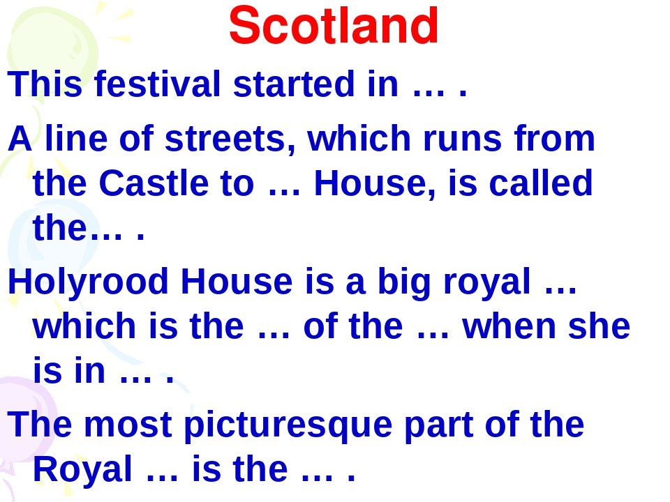 Scotland This festival started in … . A line of streets, which runs from the...