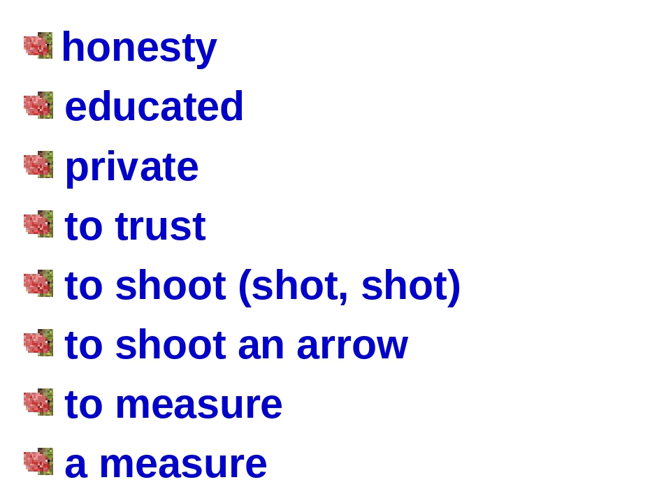 honesty educated private to trust to shoot (shot, shot) to shoot an arrow to...