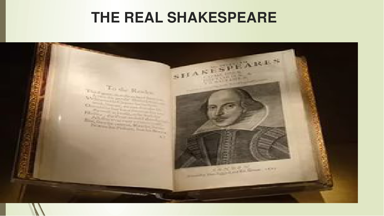 the search for the real shakespeare The shakespeare authorship question is the argument  delia bacon travelled to england to search for  the real authors this view, of shakespeare as a.