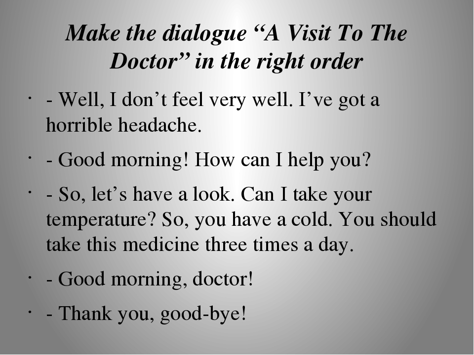 dialogue visiting an american doctor by Choose choose the doctor that works best for you we'll show you a list of available doctors, their experience and ratings before starting your visit.