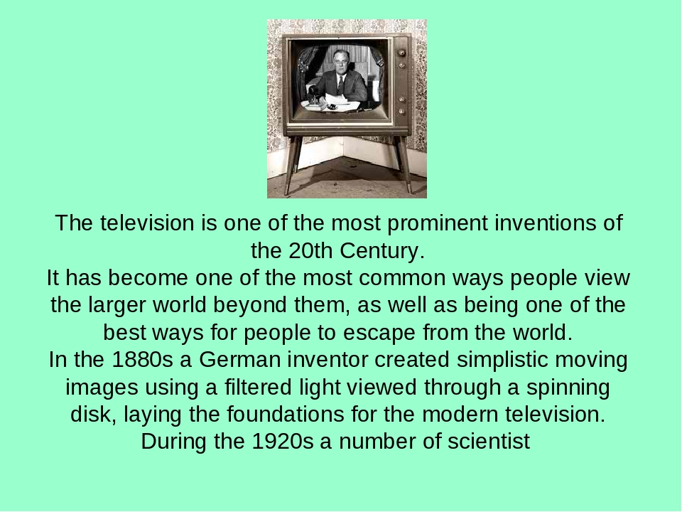 television is good invention Since 2010, with the invention of smart television has many advantages the article the good things about television.