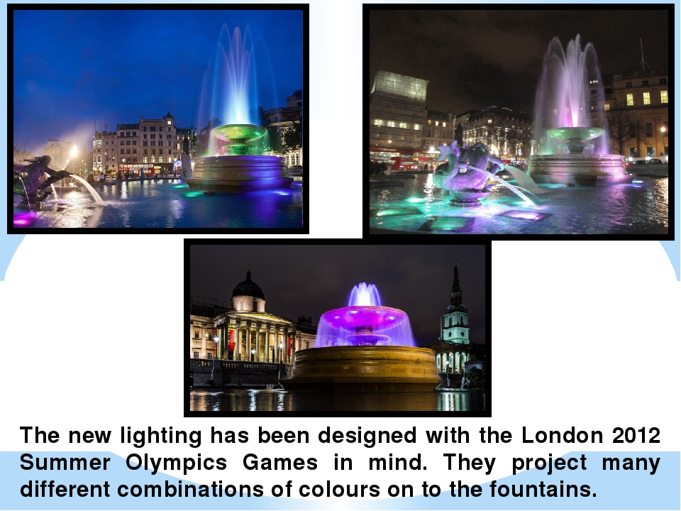 The new lighting has been designed with the London 2012 Summer Olympics Games...