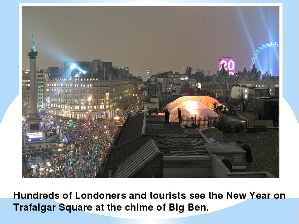 Hundreds of Londoners and tourists see the New Year on Trafalgar Square at th...