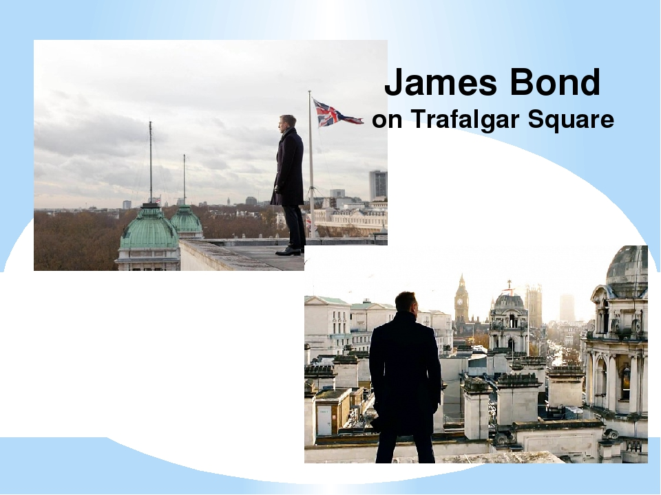 James Bond on Trafalgar Square