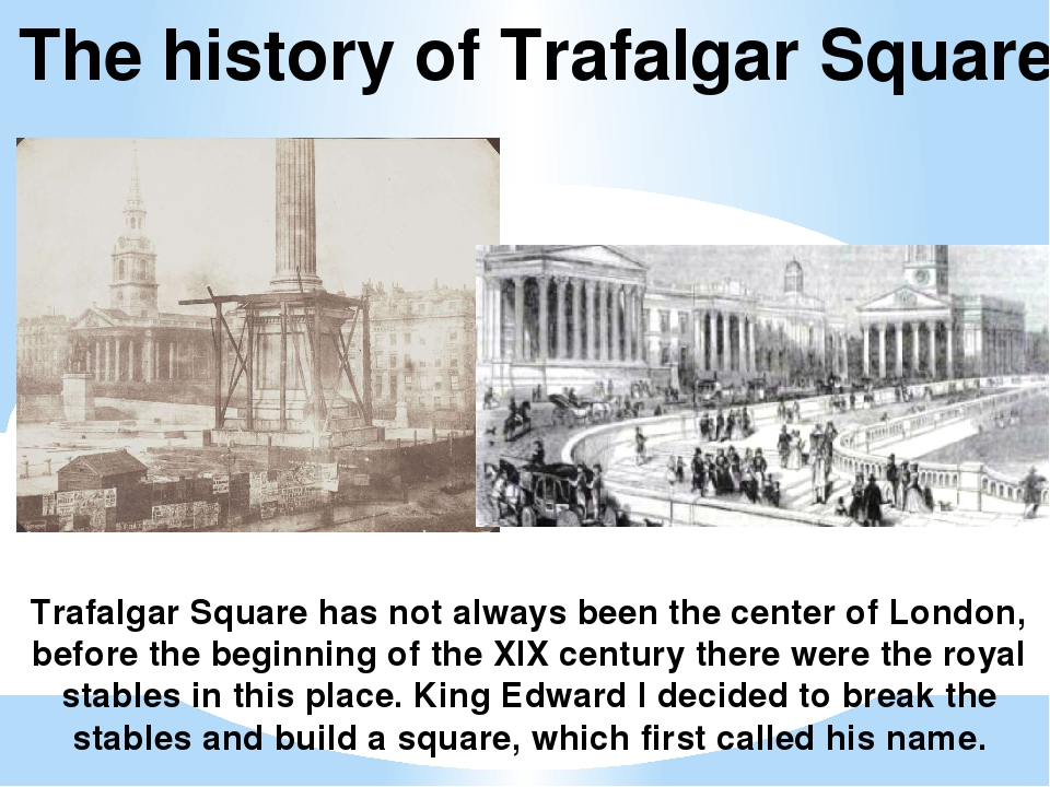 Trafalgar Square has not always been the center of London, before the beginni...