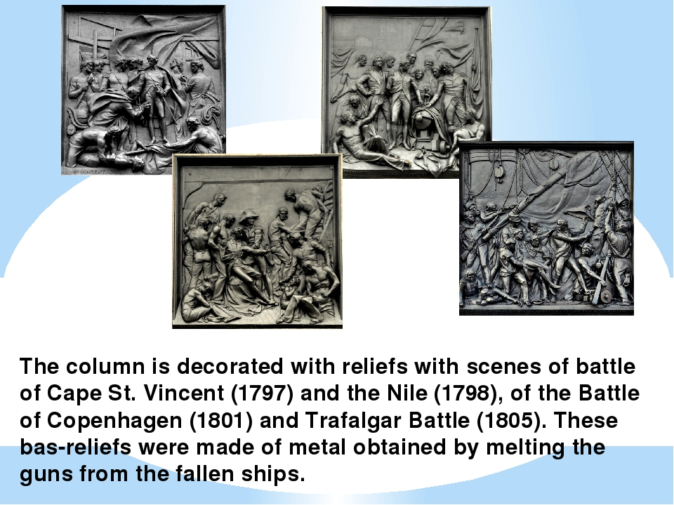 The column is decorated with reliefs with scenes of battle of Cape St. Vincen...