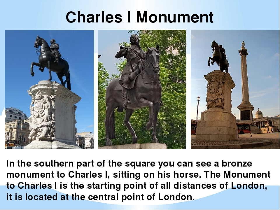 Charles I Monument In the southern part of the square you can see a bronze mo...