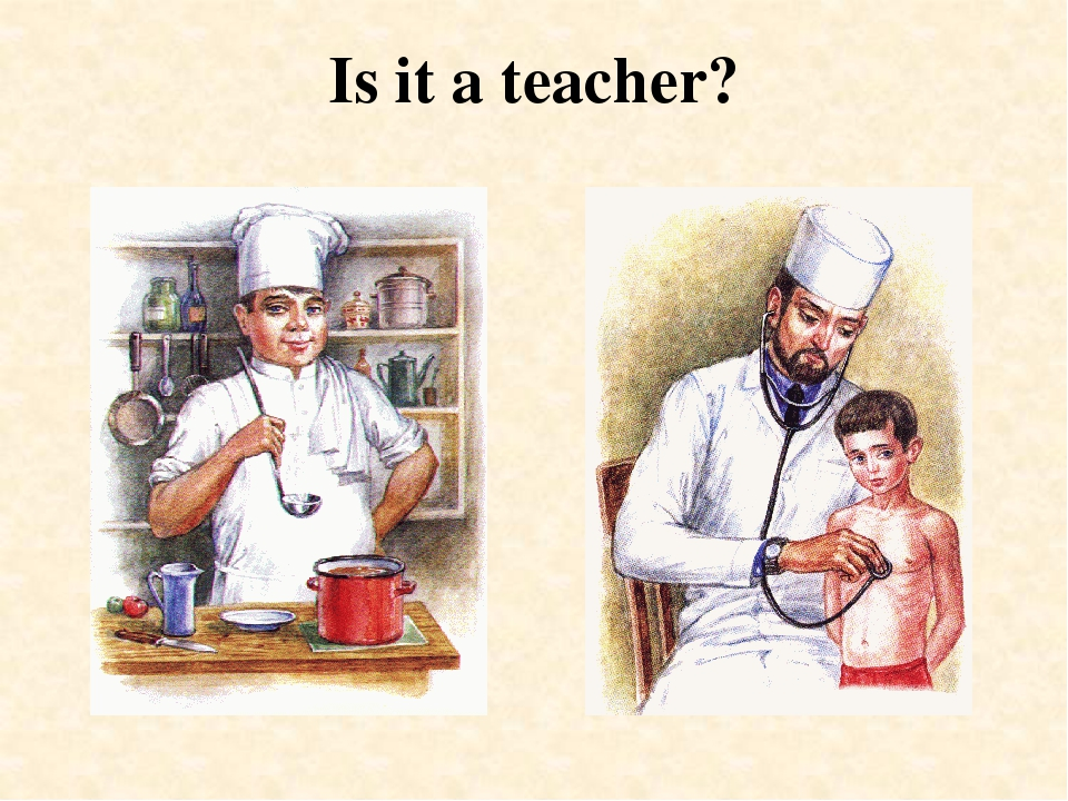 Is it a teacher?