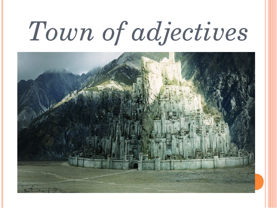 Town of adjectives
