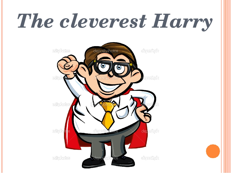 The cleverest Harry