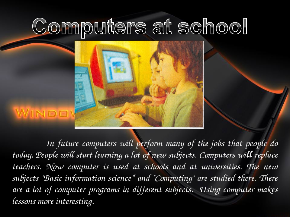 computer cannot replace teacher And anyway a computer cannot manage a class as good as a teacher or punish us as good as in the coming days it will happen but it cannot completely replace teacher.