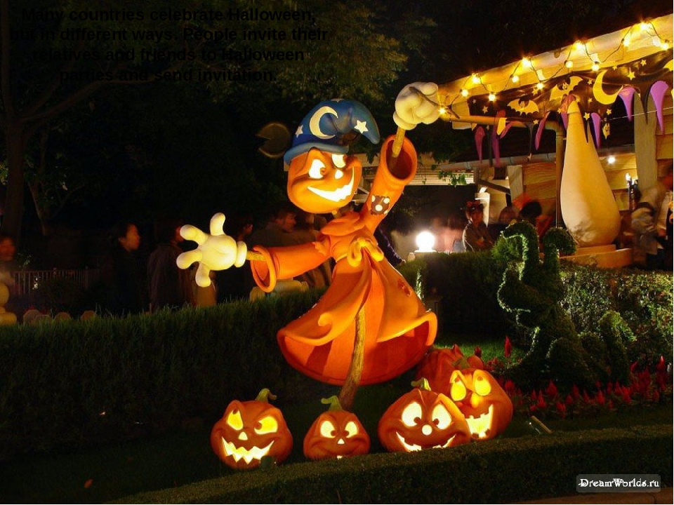 Many countries celebrate Halloween, but in different ways. People invite the...