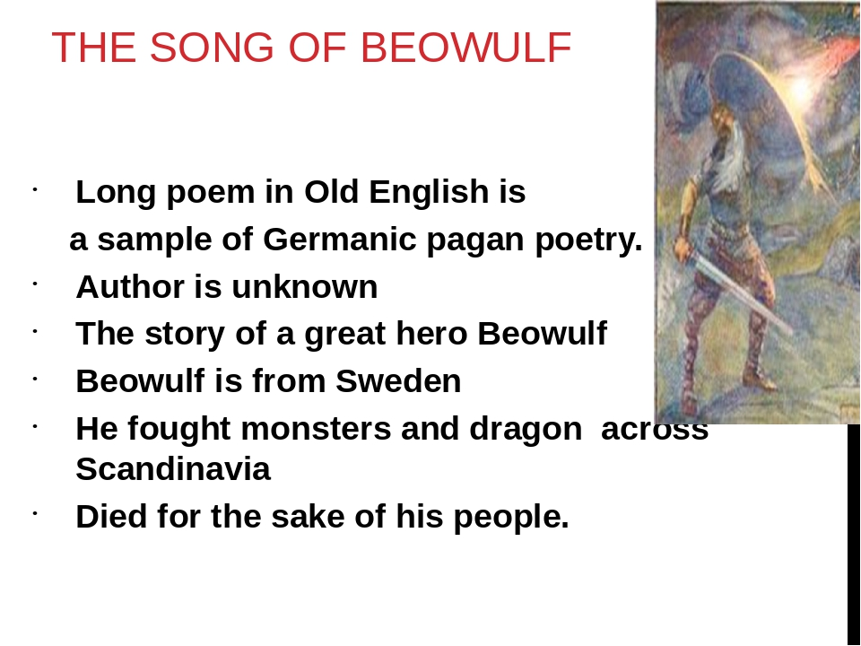 the anglo saxon period and beowulf Beowulf is considered a classic piece of anglo-saxon literature very few manuscripts have survived from the anglo-saxon period, which lasted from the fifth century to the eleventh century.