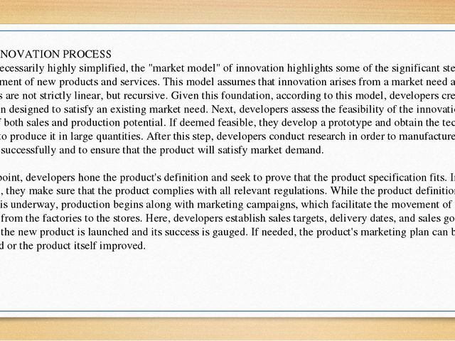 "THE INNOVATION PROCESS While necessarily highly simplified, the ""market model..."