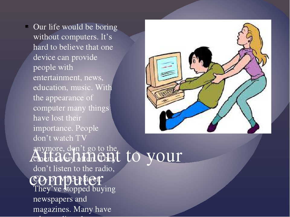 without computer our life
