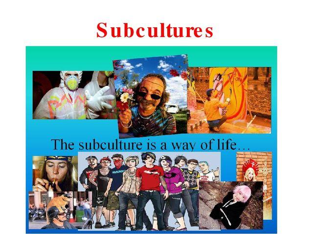 Презентация английский subcultures — photo 8