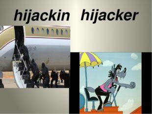 hijacking hijacker