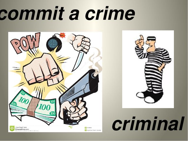 commit a crime criminal