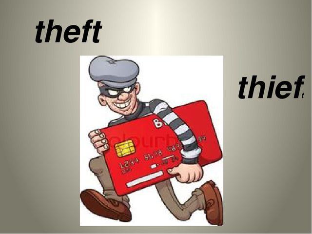 theft thieft