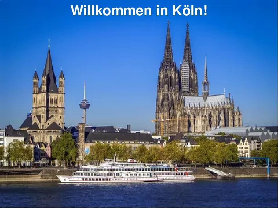 Willkommen in Köln!