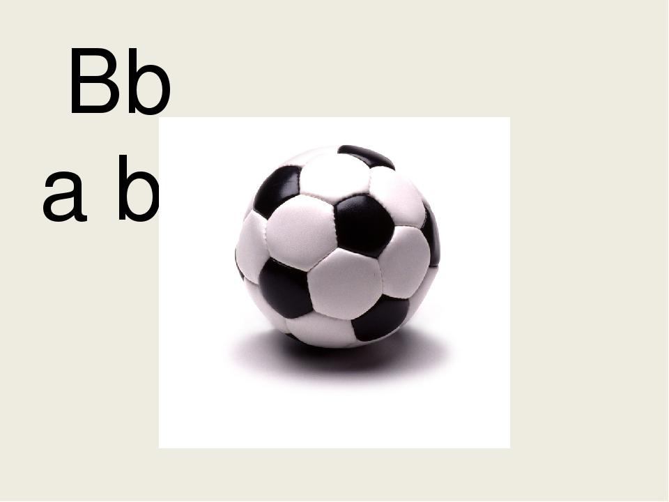 Bb a ball