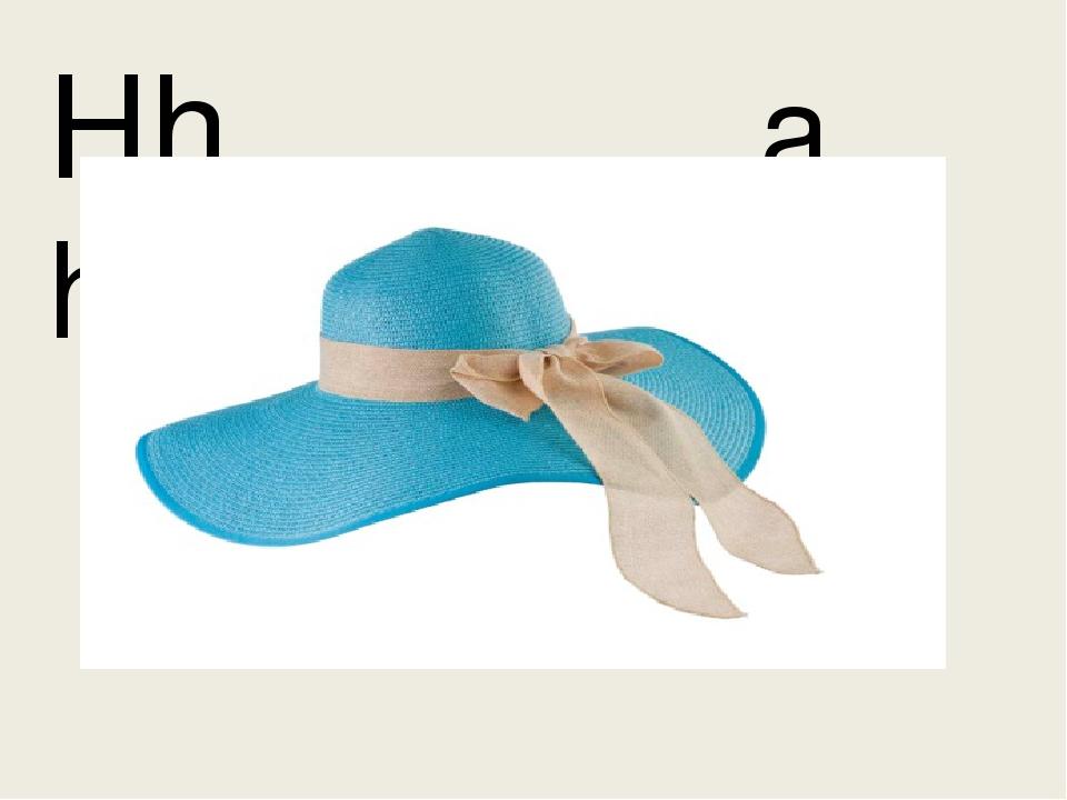 Hh a hat