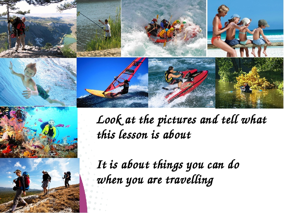 Look at the pictures and tell what this lesson is about It is about things y...