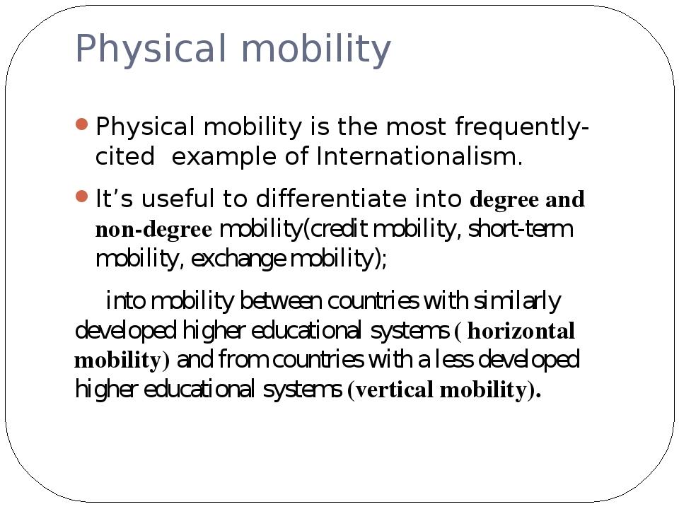 physical mobility term paper Responsiveness of the physical mobility scale in long‐term care facility residents pike, eric pt, dpt, ms, nfa landers, merrill r pt, dpt, ocs.