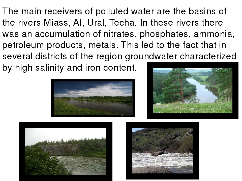 The main receivers of polluted water are the basins of the rivers Miass, AI,...