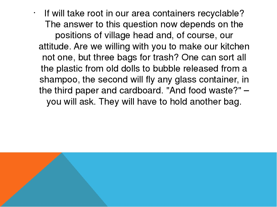 If will take root in our area containers recyclable? The answer to this quest...
