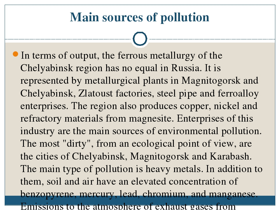 Main sources of pollution In terms of output, the ferrous metallurgy of the C...