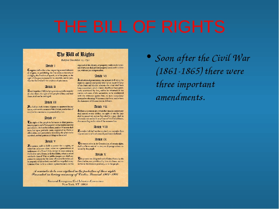 THE BILL OF RIGHTS Soon after the Civil War (1861-1865) there were three impo...
