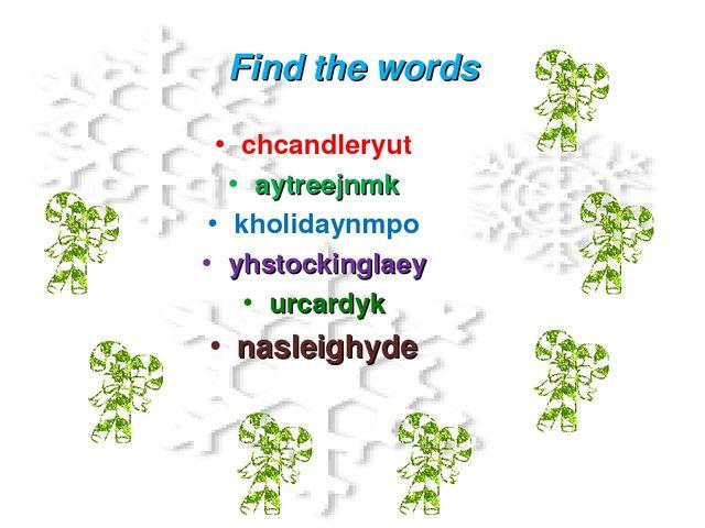 Find the words chcandleryut aytreejnmk kholidaynmpo yhstockinglaey urcardyk n...