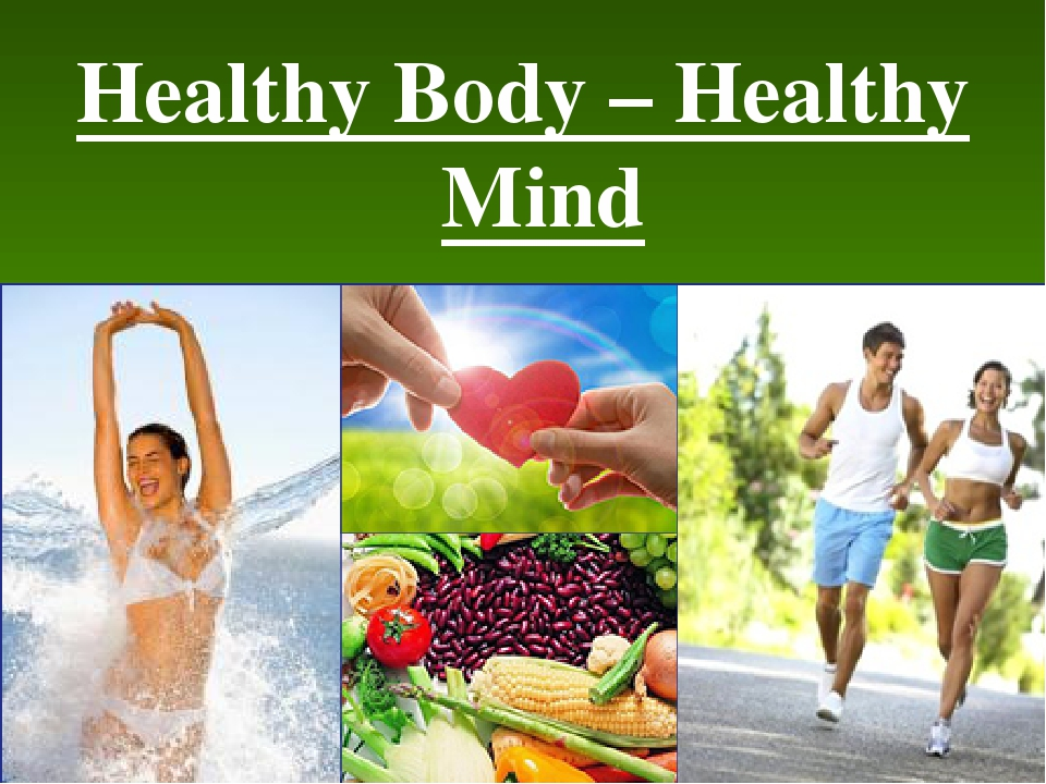 healthy body keeps healthy mind essay Free essays on a healthy mind in healthy body get help with your writing 1 through 30.