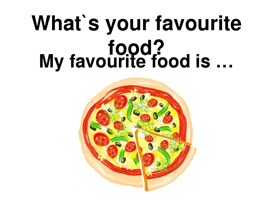 favourite food What the food is how it is made why you like it and explain why it is your favourite food sample answer 1: i love food, so it is hard to think of just one.