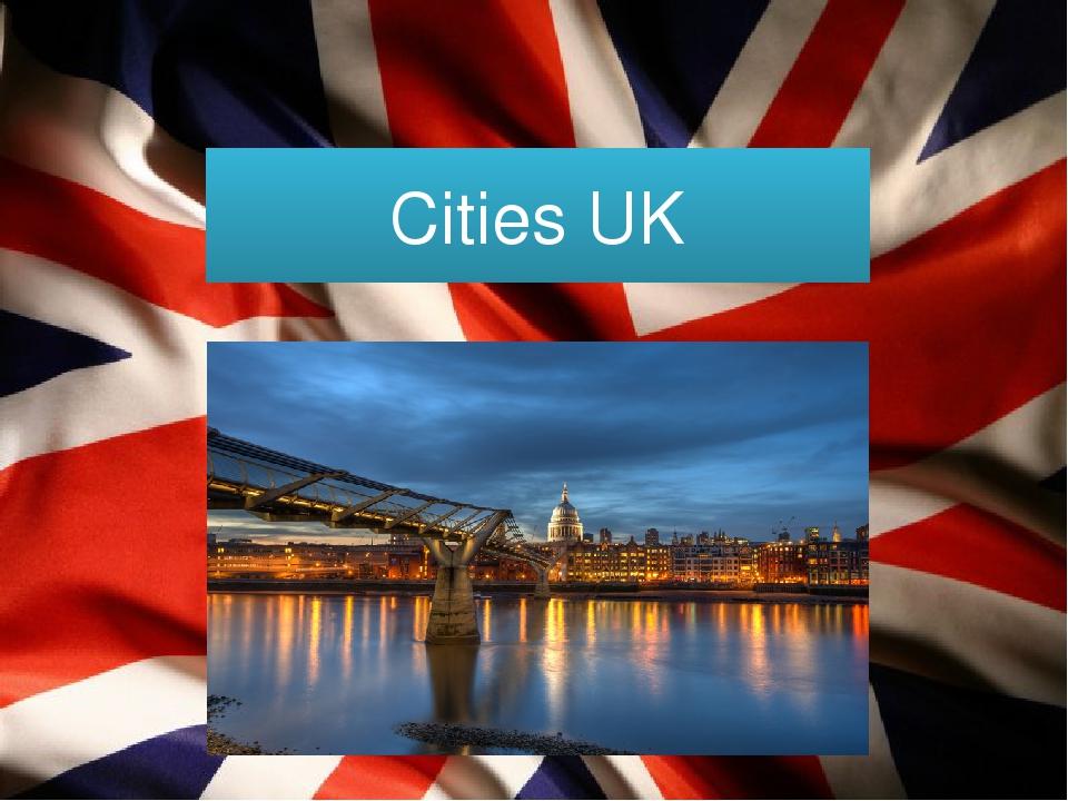 города великобритании презентация