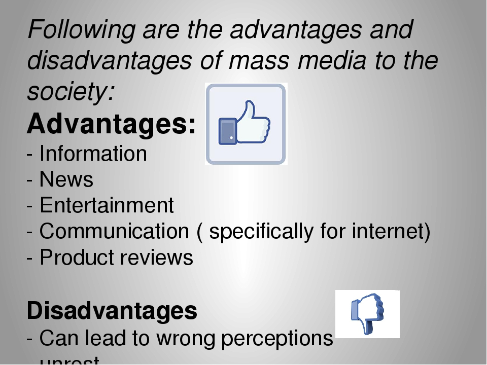 the advantages and disadvantages of mass media essay The advantages and disadvantages of mass tourism advantages and essay advantages how mass essays essay about mass media and plus.