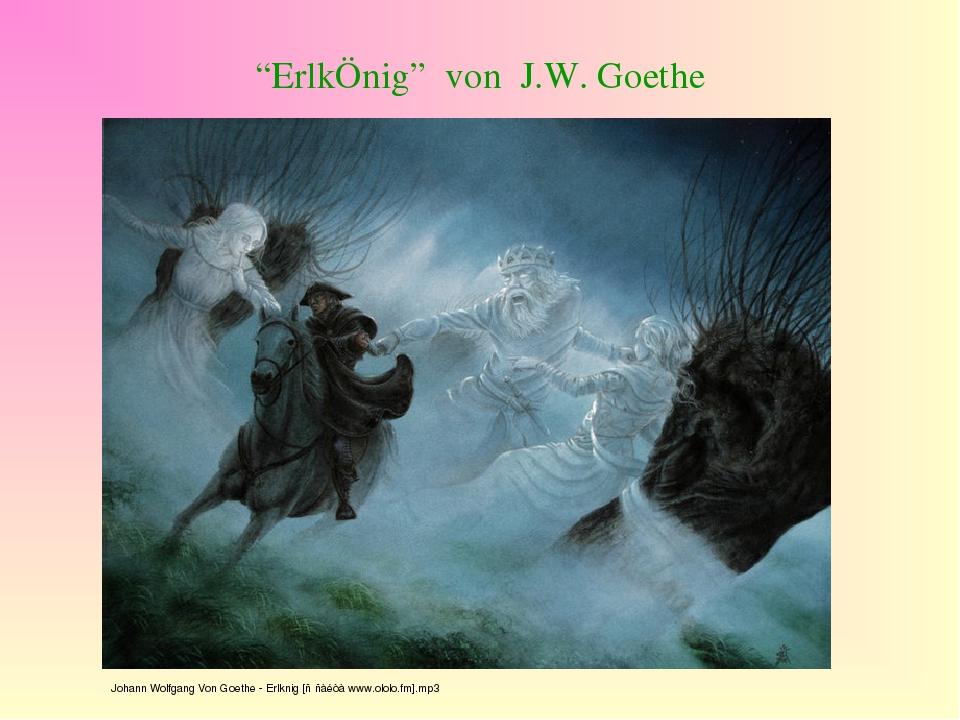 """""""ErlkÖnig"""" von J.W. Goethe"""