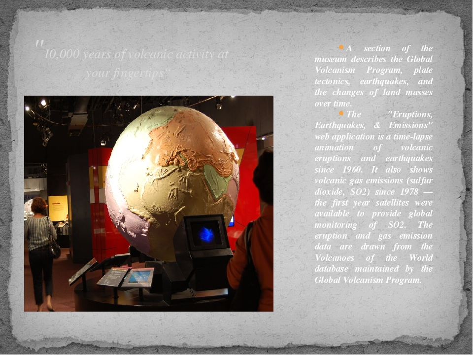 A section of the museum describes the Global Volcanism Program, plate tectoni...
