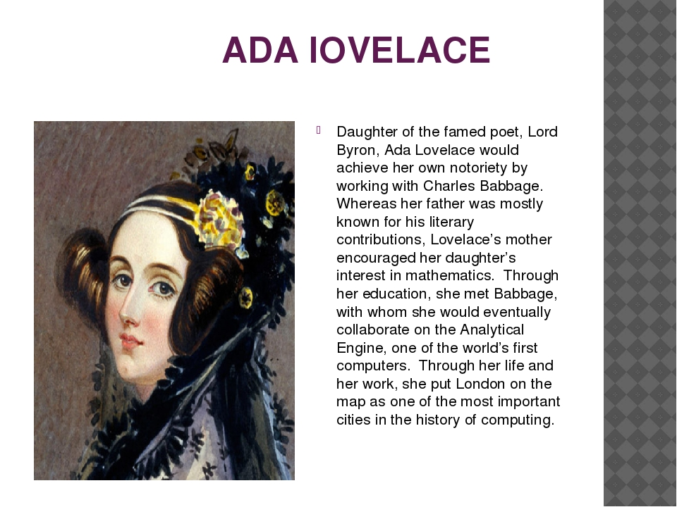 a biography of ada byron lovelace a pioneer of computing The world's first computer ada lovelace was a as a collaborative tool and contributions to the field of mathematics made her a pioneer.